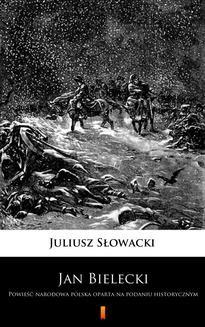 Chomikuj, pobierz ebook online Jan Bielecki. Juliusz Słowacki
