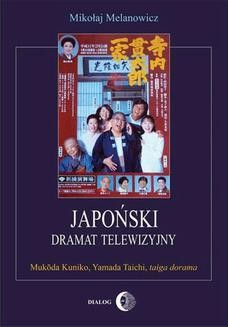 Chomikuj, ebook online Japoński dramat telewizyjny. Mukōda Kuniko, Yamada Taichi, taiga dorama. Mikołaj Melanowicz