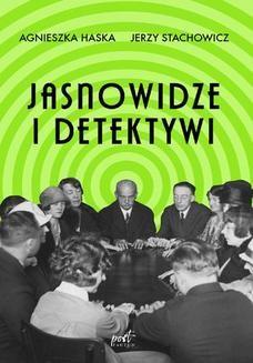 Chomikuj, ebook online Jasnowidze i detektywi. Agnieszka Haska
