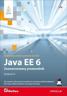 Chomikuj, ebook online Java EE 6. Zaawansowany przewodnik. Wydanie IV. Praca zbiorowa
