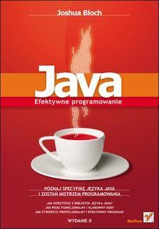 Chomikuj, ebook online Java. Efektywne programowanie. Wydanie II. Joshua Bloch