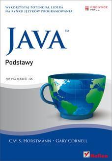 Chomikuj, pobierz ebook online Java. Podstawy. Wydanie IX. Cay S. Horstmann