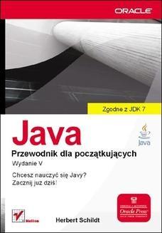 Chomikuj, ebook online Java. Przewodnik dla początkujących. Wydanie V. Herbert Schildt