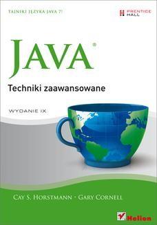 Chomikuj, ebook online Java. Techniki zaawansowane. Wydanie IX. Cay S. Horstmann