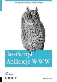 Chomikuj, ebook online JavaScript. Aplikacje WWW. Alex MacCaw