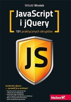 Chomikuj, ebook online Javascript i jQuery. 131 praktycznych skryptów. Witold Wrotek
