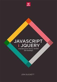 Chomikuj, ebook online JavaScript i jQuery. Interaktywne strony WWW dla każdego. Jon Duckett