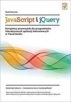 Ebook JavaScript i jQuery. Kompletny przewodnik dla programistów interaktywnych aplikacji internetowych w Visual Studio pdf