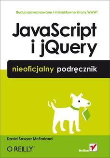 Chomikuj, ebook online JavaScript i jQuery. Nieoficjalny podręcznik. David Sawyer McFarland