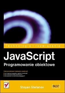 Chomikuj, pobierz ebook online JavaScript. Programowanie obiektowe. Stoyan Stefanov