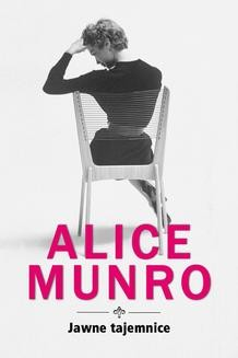 Chomikuj, ebook online Jawne tajemnice. Alice Munro