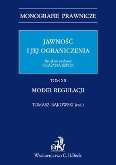 Ebook Jawność i jej ograniczenia. Model regulacji. Tom 12 pdf