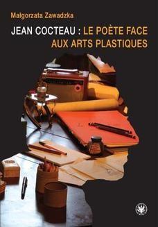 Chomikuj, ebook online Jean Cocteau : le poete face aux arts plastiques. Małgorzata Zawadzka