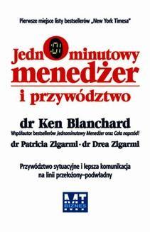 Chomikuj, ebook online Jednominutowy Menedżer i przywództwo. Ken Blanchard