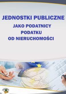 Chomikuj, ebook online Jednostki publiczne jako podatnicy podatku od nieruchomości. Marian Szałucki