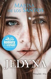 Chomikuj, pobierz ebook online Jedyna. Marisa de los Santos