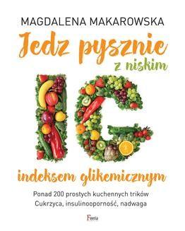 Ebook Jedz pysznie z niskim indeksem glikemicznym pdf