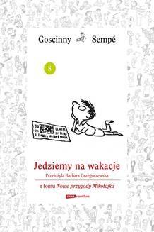 Chomikuj, ebook online Jedziemy na wakacje z tomu Nowe przygody Mikołajka. Minibook. René Goscinny