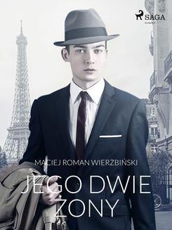Chomikuj, ebook online Jego dwie żony. Maciej Roman Wierzbiński null