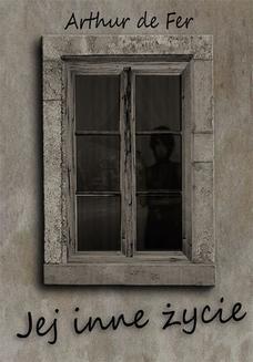 Chomikuj, ebook online Jej inne życie. Arthur de Fer