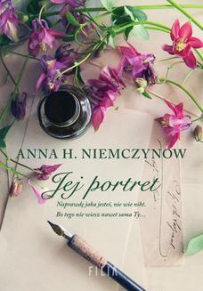 Chomikuj, ebook online Jej portret. Anna H. Niemczynow