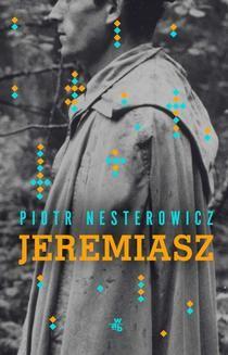 Chomikuj, ebook online Jeremiasz. Piotr Nesterowicz