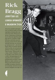 Chomikuj, ebook online Jerry ego Lee Lewisa opowieść o własnym życiu. Rick Bragg
