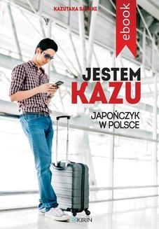 Ebook Jestem Kazu pdf