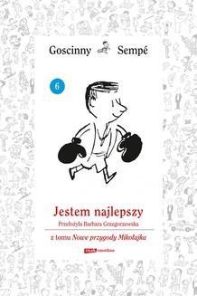 Chomikuj, ebook online Jestem najlepszy z tomu Nowe przygody Mikołajka. Minibook. René Goscinny