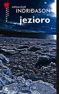 Chomikuj, ebook online Jezioro. Arnaldur Indriðason