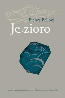 Chomikuj, ebook online Jezioro. Bianca Bellova