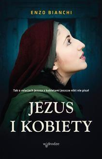 Chomikuj, ebook online Jezus i kobiety. Enzo Bianchi
