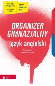 Chomikuj, ebook online Język angielski cz.1-4. Organizer gimnazjalny. Anna Szafarz