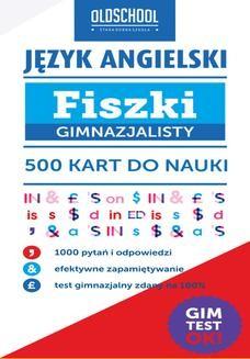 Chomikuj, ebook online Język angielski. Fiszki gimnazjalisty. 500 kart do nauki. Ewa Fleischer