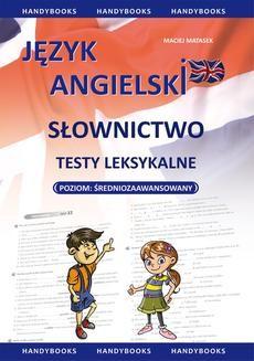 Chomikuj, ebook online Język angielski. Słownictwo. Testy leksykalne. Maciej Matasek