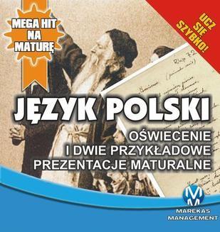 Chomikuj, ebook online Jezyk Polski 3.Oswiecenie i 2 przykladowe prezentacje maturalne. Małgorzta Chromańska