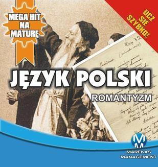 Chomikuj, ebook online Jezyk Polski 4.Romantyzm. Małgorzta Chromańska