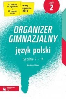 Chomikuj, ebook online Język polski cz. 2. Organizer gimnazjalny. Barbara Pikus