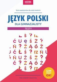 Ebook Język polski dla gimnazjalisty. Testy pdf