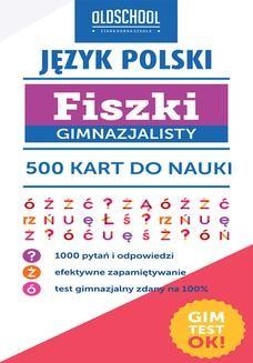 Chomikuj, pobierz ebook online Język polski. Fiszki gimnazjalisty. 500 kart do nauki. Paweł Pokora