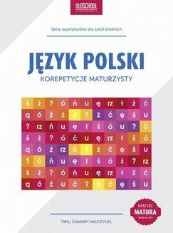 Chomikuj, ebook online Język polski. Korepetycje maturzysty. Cel: matura. Izabela Galicka