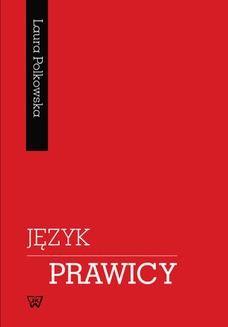 Chomikuj, ebook online Język prawicy. Laura Polkowska