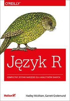 Chomikuj, ebook online Język R. Kompletny zestaw narzędzi dla analityków danych. Hadley Wickham