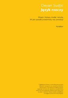 Ebook Język rzeczy. W jaki sposób przedmioty nas uwodzą? pdf