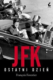 Chomikuj, ebook online JFK. Ostatni dzień. François Forestier