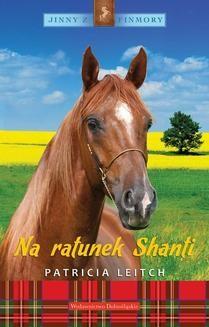 Chomikuj, ebook online Jinny z Finmory Tom 1: Na ratunek Shanti. Patricia Leitch