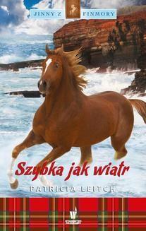 Chomikuj, ebook online Jinny z Finmory Tom 8: Szybka jak wiatr. Patricia Leitch