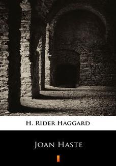 Chomikuj, ebook online Joan Haste. H. Rider Haggard