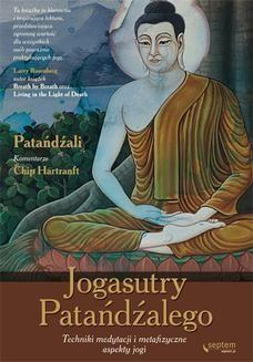 Chomikuj, ebook online Jogasutry Patańdźalego. Techniki medytacji i metafizyczne aspekty jogi. Patanjali (Author)