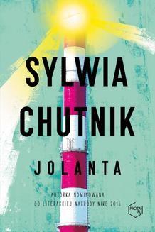 Chomikuj, pobierz ebook online Jolanta. Sylwia Chutnik